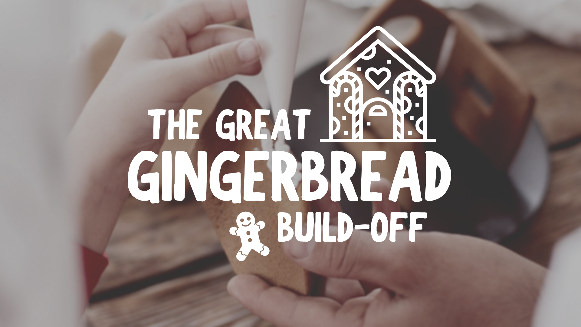 The Great Gingerbread Build Off